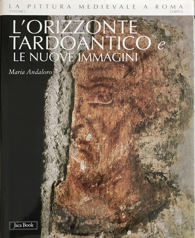 La Pittura Medievale a Roma. Corpus I.