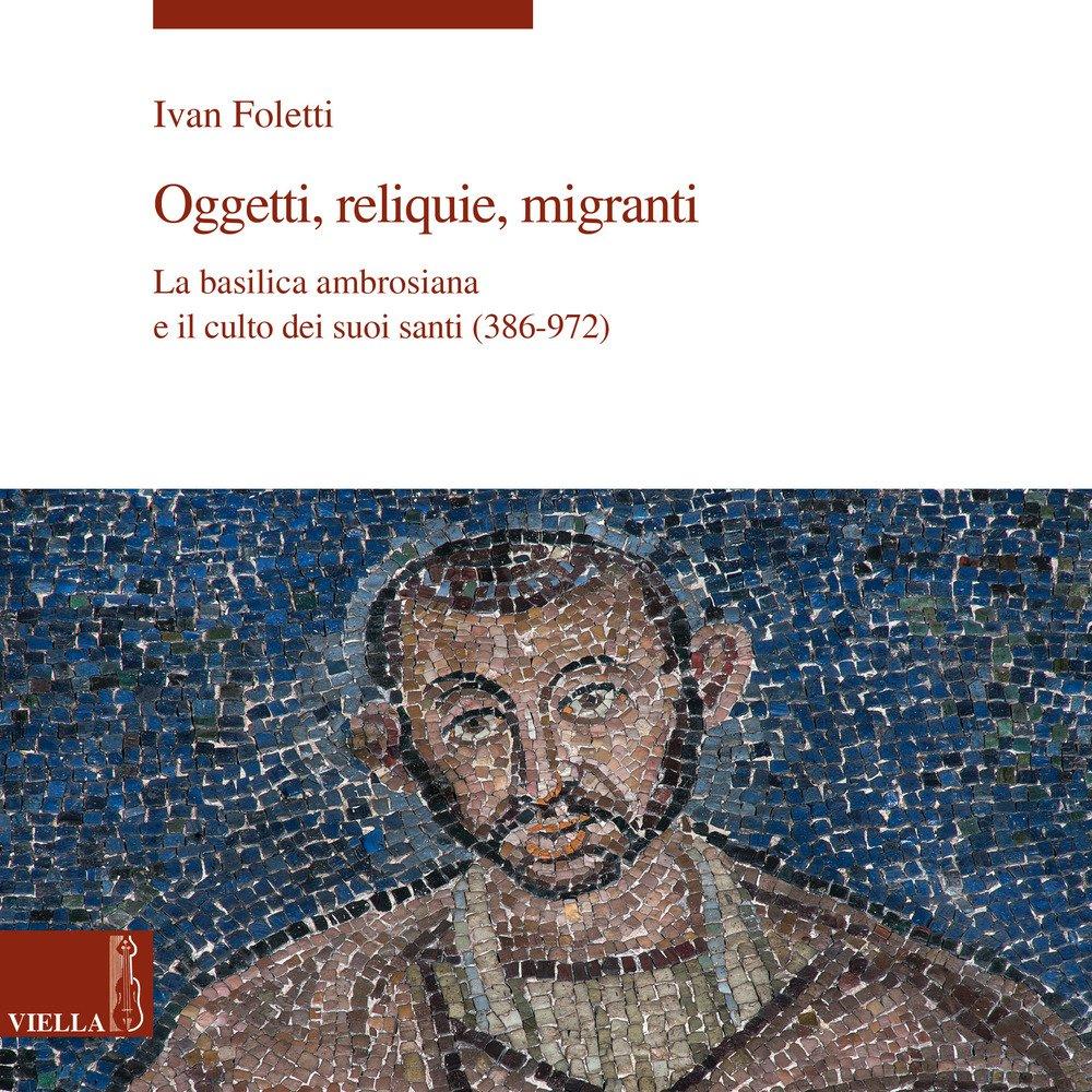Oggetti, reliquie, migranti